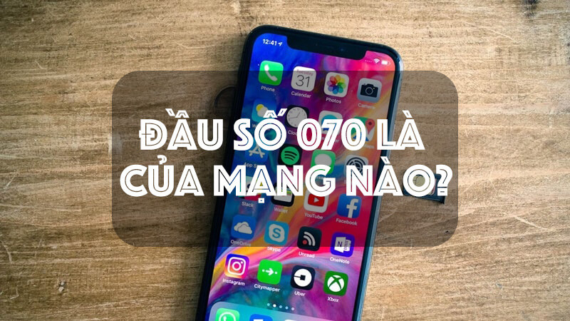dau-so-070-la-cua-nha-mang-nao