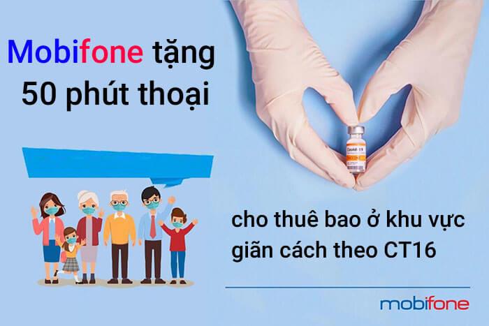 mobifone-tang-50-phut-thoai-cho-thue-bao-o-khu-vuc-gian-cach-theo-ct16