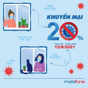 Mobifone khuyễn mãi 20% - 50% giá trị thẻ nạp vào ngày 12/8/2021