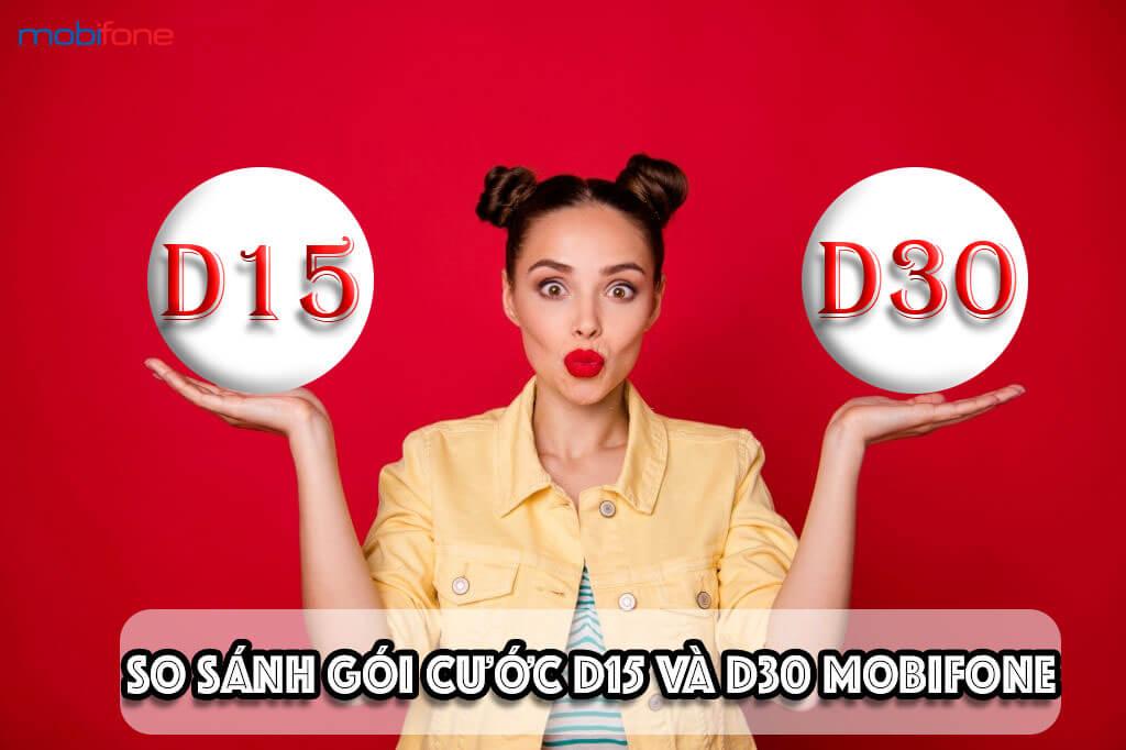 so-sanh-goi-cuoc-d15-va-d30-mobifone