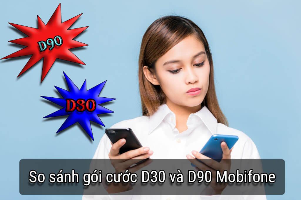 so-sanh-goi-cuoc-d30-va-d90-mobifone
