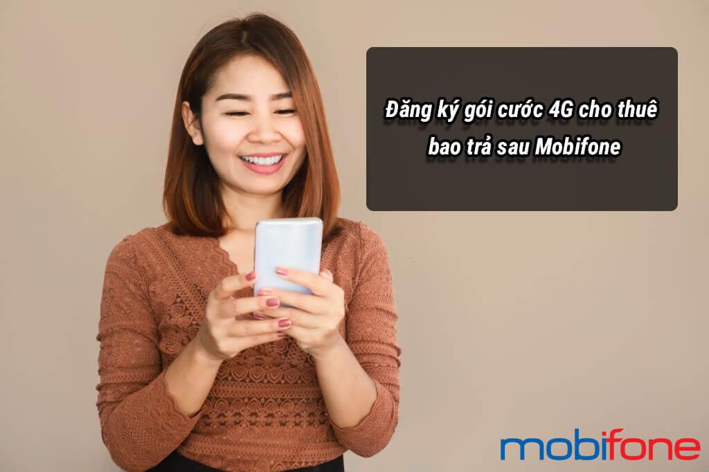 dang-ky-goi-cuoc-4g-cho-thue-bao-tra-sau-mobifone