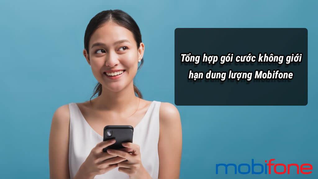 tong-hop-goi-cuoc-khong-gioi-han-dung-luong-mobifone