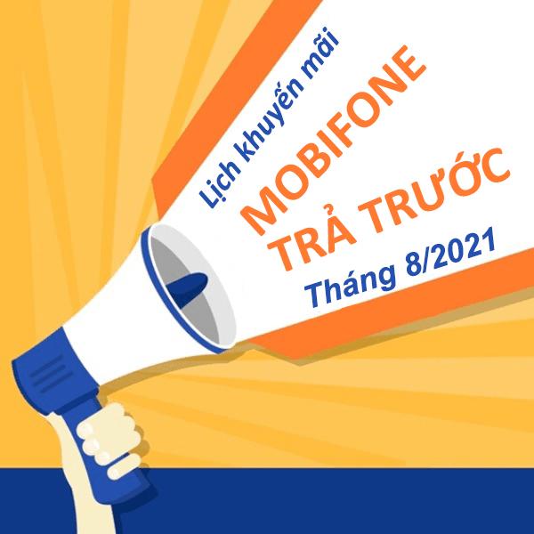 tong-hop-lich-khuyen-mai-mobifone-thang-8-2021